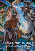 Picture - Orlando Mostyn Owen,  « Back Door Arcadia »