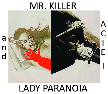 Picture - Mr. Killer & Lady Paranoia